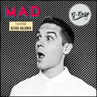 G-Eazy - Mad (Feat. Devon Baldwin) (CDS)