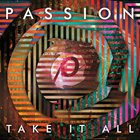 Passion - Take It All (Live)