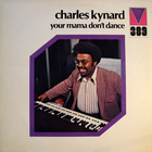 Charles Kynard - Your Mama Don't Dance (Vinyl)