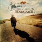 Merle Haggard - Working Man's Journey