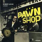 Robert Lucas - Layaway