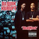 DJ Quik - Blaqkout (With Kurupt)