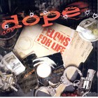 Dope - Felons For Life