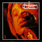 The Stooges - Fun House (Remastered 2005) CD2