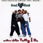 Soul For Real - Every Little Thing I Do (MCD)