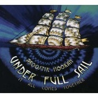 Under Full Sail:  It All Comes Together CD2