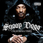 Snoop Dogg - California Times