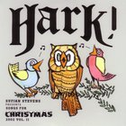 Sufjan Stevens - Songs For Christmas Vol. 2 - Hark!