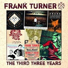 Frank Turner - The Third Three Years