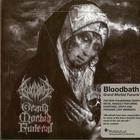Bloodbath - Grand Morbid Funeral (Limited Edition)