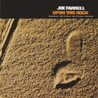 Joe Farrell - Upon This Rock (Vinyl)