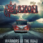 Saxon - Warriors Of The Road