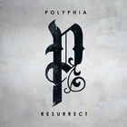 Polyphia - Resurrect (EP)