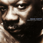 Isaac Hayes - Greatest Love Songs