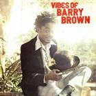 Vibes Of Barry Brown (Vinyl)