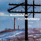 John Scofield - I Can See Your House From Here (With Pat Metheny)