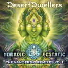 Nomadic Ecstatic: The Wandering Remixes Vol. 1