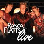 Rascal Flatts - Live