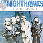 Nighthawks - Hard Living
