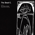 The Dead C - Vain, Erudite And Stupid: Selected Works: 1987-2005 CD1