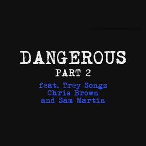 Dangerous Part 2 (CDS)