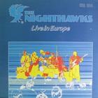 Nighthawks - Live In Europe
