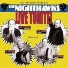 Nighthawks - Live Tonite!