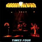 Nighthawks - Times Four (Vinyl)