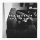 Noah Gundersen - Twenty-Something (EP)