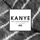 The Chainsmokers - Kanye (CDS)