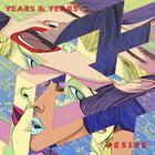 Years & Years - Desire (CDS)