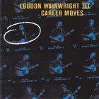 Loudon Wainwright III - Career Moves