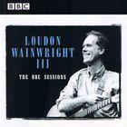 Loudon Wainwright III - The BBC Sessions