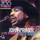 John Primer - Easy Baby: Zoo Bar Collection Vol. 6