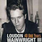 Loudon Wainwright III - 40 Odd Years CD3