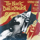The Black Dahlia Murder - Grind 'em All (EP)