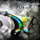 Avicii - Sunglasses N Vodka (CDS)