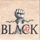 Black 47 - Black 47
