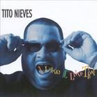 Tito Nieves - I Like It Like That