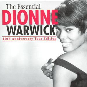 The Essential Dionne Warwick (40th Anniversary Tour Edition)