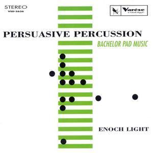 Persuasive Percussion (Bachelor Pad Music)