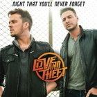 Love and Theft - Night That You'll Never Forget (CDS)