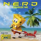 N.E.R.D. - Squeeze Me (CDS)