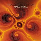 Tangerine Dream - Mala Kunia