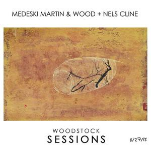Woodstock Sessions, Vol.2 (With Medeski, Martin & Wood)