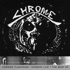 Chrome Flasheback - Chrome Live CD2