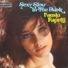 Fausto Papetti - Sexy Slow In The Dark (Vinyl)