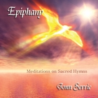 Epiphany - Meditations On Sacred Hymns