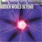 Hidden World Beyond (With Gary Stroutsos)
