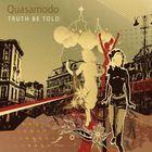 Quasamodo - Truth Be Told CD2